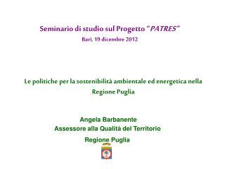 Le politiche per la sostenibilità ambientale ed energetica nella Regione Puglia