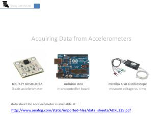 Acquiring Data from Accelerometers