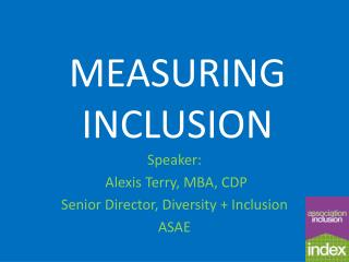 MEASURING  INCLUSION