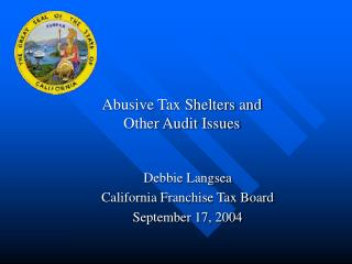 Abusive Tax Shelters and  Other Audit Issues