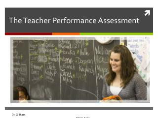 The Teacher Performance Assessment