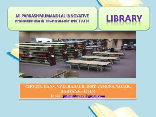 JAI PARKASH MUMAND LAL INNOVATIVE ENGINEERING & TECHNOLOGY INSTITUTE