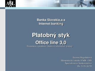 Banka Slovakia,a.s  Internet banking