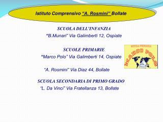 """Istituto Comprensivo  """"A. Rosmini""""  Bollate"""
