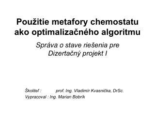 Použitie metafory chemostatu ako optimalizačného algoritmu