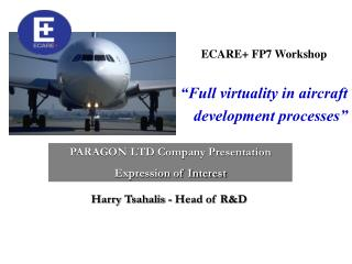 "ECARE+ FP7 Workshop ""Full virtuality in aircraft development processes"""