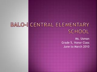 Balo -I Central Elementary School