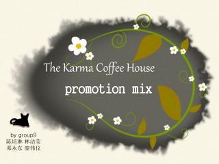The Karma Coffee House