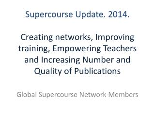 Global Supercourse Network Members