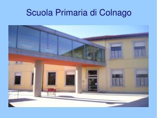 Scuola Primaria di Colnago