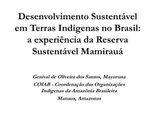 Genival de Oliveira dos Santos, Mayoruna