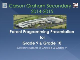 Carson  G raham Secondary 2014-2015