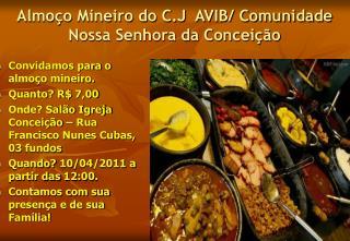 Almoço Mineiro do C.J  AVIB/ Comunidade Nossa Senhora da Conceição