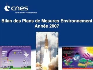 Bilan des Plans de Mesures Environnement Année 2007