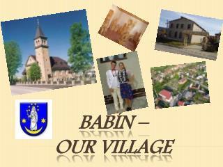 Bab í n –  our village