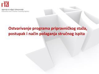 Ostvarivanje programa pripravničkog staža, postupak i način polaganja stručnog ispita