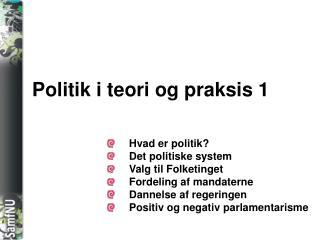 Politik i teori og praksis 1