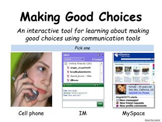 An interactive tool for learning about making good choices using communication tools
