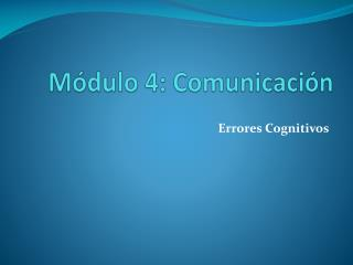 M dulo 4: Comunicaci n