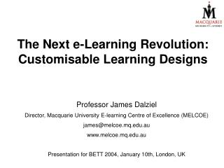 The Next e-Learning Revolution: Customisable Learning Designs
