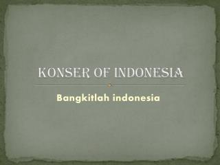 Konser of Indonesia