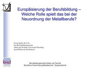 Europäisierung der Berufsbildung – Welche Rolle spielt das bei der Neuordnung der Metallberufe?