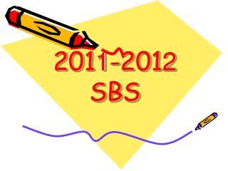 201 1 -201 2 SBS
