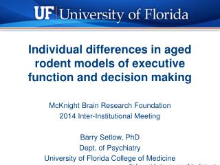 Individual differences in aged rodent models of executive function and decision making