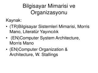 Bilgisayar Mimarisi ve Organizasyonu