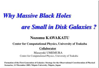 Why Massive Black Holes are Small in Disk Galaxies ?
