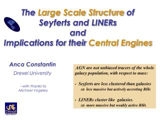 The  Large Scale Structure  of    Seyferts and LINERs and  Implications for their  Central Engines