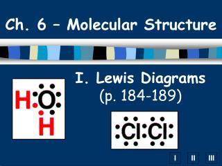 I. Lewis Diagrams (p.  184-189)