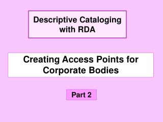 Creating Access Points for Corporate Bodies