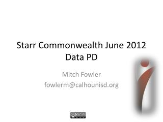 Starr Commonwealth June 2012 Data PD