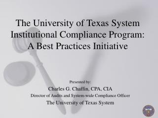The University of Texas System Institutional Compliance Program:  A Best Practices Initiative