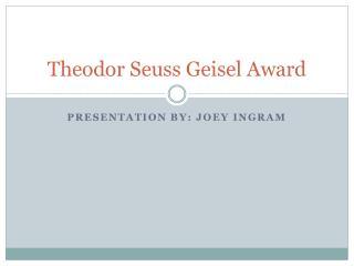 Theodor Seuss Geisel Award