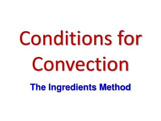Conditions for Convection