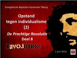 Opstand  tegen individualisme (2)
