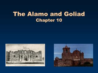 The Alamo and Goliad Chapter 10