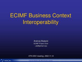 ECIMF Business Context Interoperability