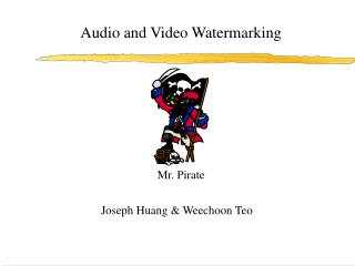 Audio and Video Watermarking