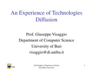 An Experience of Technologies Diffusion