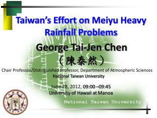 Taiwan's Effort on  Meiyu  Heavy Rainfall Problems