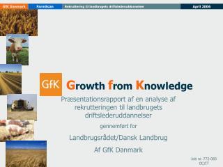 Præsentationsrapport af en analyse af rekrutteringen til landbrugets driftslederuddannelser