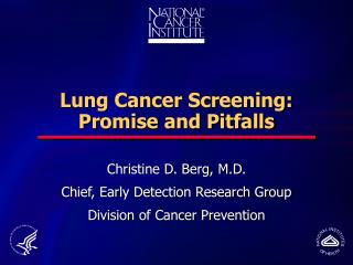 Lung Cancer Screening: Promise and Pitfalls