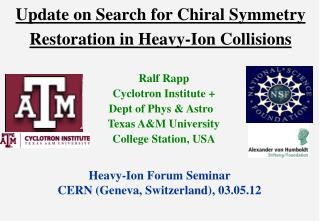 Update on Search for Chiral Symmetry Restoration in Heavy-Ion Collisions