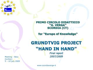 "PRIMO CIRCOLO DIDATTICCO ""G. VERGA"" SCORDIA (CT) for ""Europe of Knowledge"""