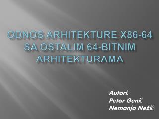 Odnos arhitekture  x86-64  sa ostalim  64-bitnim  arhitekturama