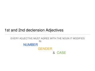 1st and 2nd declension Adjectives