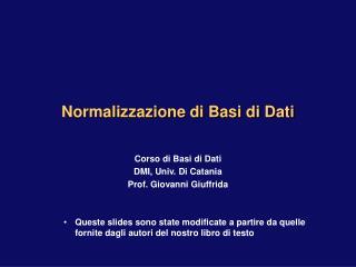 Normalizzazione di Basi di Dati